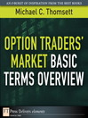 Option Traders&#39; Market Basic Terms Overview (eBook)